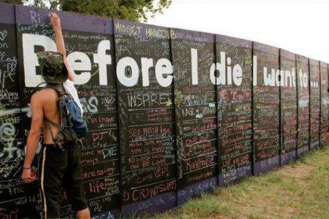 Before I die I want...